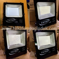 Lampu Sorot LED SMD Fatro 10,20,30,50,100,150,200 Watt Outdoor